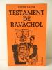 TESTAMENT DE RAVACHOL suivi de Corps interdit et de Bannière de colère.. LAUDE (André)