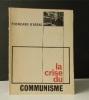 LA CRISE DU COMMUNISME. .   PLONCARD D'ASSAC (Jacques).