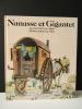 NANASSE ET GIGANTET. Un conte de Pierre Gripari illustré par Jean-Luc Allart. . GRIPARI (Pierre) & ALLART (Jean-Luc)