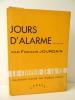 JOURS D'ALARME. Souvenirs.. JOURDAIN (Francis)