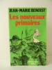 LES NOUVEAUX PRIMAIRES.. BENOIST (Jean-Marie)