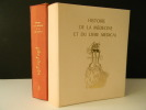 HISTOIRE DE LA MEDECINE ET DU LIVRE MEDICAL à la lumière des collections de la Bibliothèque de la Faculté de Médecine de Paris.   . HAHN (Dr André), ...