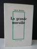 LA GRANDE MURAILLE.. MICHELET (Claude)