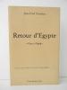RETOUR D'EGYPTE «Gins à Gizeh». CHAMBAS (Jean-Paul)
