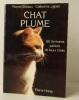 CHAT PLUME. 60 écrivains parlent de leurs chats. .  BISIAUX M. et JAJOLET C.