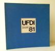 ANNUAIRE 81 DE L'UFDI.. [ARTS DECORATIFS] UNION FRANCAISE DES DESIGNERS INDUSTRIELS.