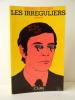 LES IRREGULIERS.. GUEGAN (Gérard)