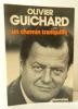 UN CHEMIN TRANQUILLE.. GUICHARD (Olivier)