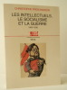 LES INTELLECTUELS, LE SOCIALISME ET LA GUERRE. 1900-1938.. PROCHASSON (Christophe)