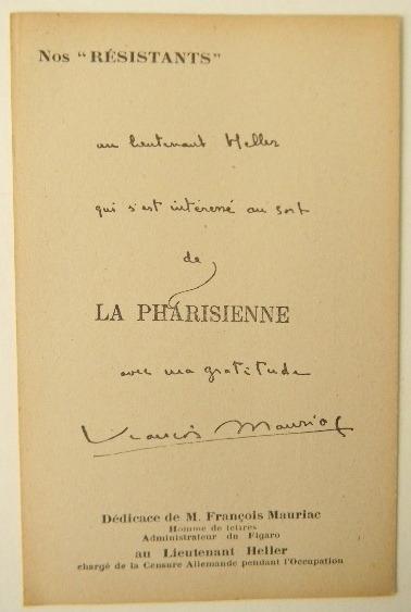 """DEDICACE AU LIEUTENANT HELLER. Carte postale de la collection Nos """"RESISTANTS"""". MAURIAC (François)"""