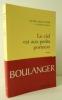 LE CIEL EST AUX PETITS PORTEURS.. BOULANGER (Daniel)