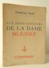 AUX TROIS COULEURS DE LA DAME BLESSEE.. FUMET (Stanislas)
