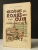 MESSIEURS LES RONDS DE CUIR. Préface de Marcel Schwob. .  COURTELINE (Georges).
