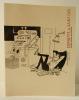 JACQUES FAIZANT. Une vente, une collection. Catalogue de la vente d'une collection de plus de 250 dessins originaux de Jacques Faizant par Cornette de ...