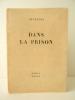 DANS LA PRISON.. GUEHENNO (Jean) sous le pseudonyme de Cévennes.