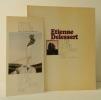 ETIENNE DELESSERT. Catalogue exposition Paris Musée des Arts décoratifs Novembre 1975.. DELESSERT (Etienne)