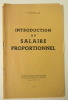 INTRODUCTION AU SALAIRE PROPORTIONNEL.. SCHUELLER (Eugène)