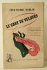 LE GANT DE VELOURS. Présenté par André Maurois. Post-face de Francis de Miomandre.. DORIAN (Jean-Pierre)