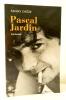PASCAL JARDIN. Biographie.. [JARDIN (Pascal)]  CHEZE (Fanny)