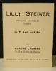 LILLY STEINER. Carton d'invitation au vernissage le 22 avril (1945) de l'exposition présentée à la galerie des Quatre Chemins . QUATRE CHEMINS ...