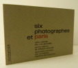 SIX PHOTOGRAPHES ET PARIS. Janine Niepce, Robert Doisneau, Willy Ronis, Jean Lattès, Daniel Frasnay, Pic. . [PHOTOGRAPHIE]