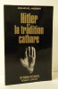 HITLER ET LA TRADITION CATHARE.. ANGEBERT (Jean-Michel)