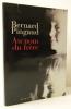 AU NOM DU FRERE.. PINGAUD (Bernard)