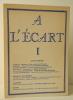 Revue A L' ECART n°1. Ier trimestre 1980. . [REVUE]