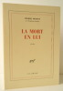 LA MORT EN LUI. Récits.. MOINOT (Pierre)