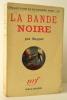 LA BANDE NOIRE.. SAPPER (H.C. McNEILE)