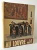 AU LOUVRE LA NUIT.  Photographies de Laure Albin-Guillot. . [ALBIN-GUILLOT] AUBERT (Marcel), PARROT (André), VERLET (Pierre), DEVAMBEZ (Pierre), ...