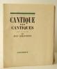 CANTIQUE DES CANTIQUES.. GIRAUDOUX (Jean)