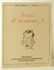 Bibliothèque L. -F. Céline : TEXTES ET DOCUMENTS, 3.. [CELINE]