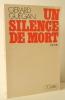 UN SILENCE DE MORT.. GUEGAN (Gérard)