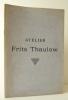 ATELIER FRITS THAULOW. Catalogue de la vente par Me Chevallier les 6 et 7 mai 1907 . [THAULOW (Frits)