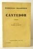 CANTEDOR. Préface de Marie Gasquet.. MAGDINIER (Marcelle)