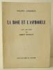 LA ROSE ET L'ASPHODELE. Avec une étude par Robert Houdelot. . CHABANEIX (Philippe)
