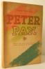 PETER PAN. Féerie en cinq actes et huit tableaux d'après l'œuvre de Sir James Barrie. Adaptation de Claude-André Puget.. BARRIE (J.M.)