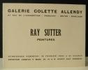 RAY SUTTER. Peintures. Carton d'invitation au vernissage de l'exposition des peintures de Ray Sutter organisée par Colette Allendy du 19 février au 5 ...