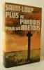 PLUS DE PARDON POUR LES BRETONS.. SAINT-LOUP