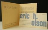 ERIC H. OLSON. Expositions Olson à la galerie Breteau en juin 1951 et chez Colette Allendy en juin 1952. . ERIC H. OLSON.