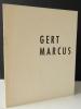 GERT MARCUS. Catalogue exposition Gert Marcus chez Colette Allendy du 29 mars au 16 avril 1960.. GERT MARCUS.
