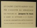 JACQUES LE ROUX. Exposition des peintures de Jacques Le Roux chez Colette Allendy. . LE ROUX (Jacques)