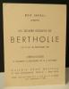 LES OEUVRES RECENTES DE BERTHOLLE. Exposition les œuvres récentes de Bertholle chez Colette Allendy, novembre 1943. . [BERTHOLLE (Jean)]