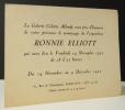 RONNIE ELLIOTT. Exposition de l'artiste américaine Ronnie Elliott du 14 novembre au 4 décembre 1952 chez Colette Allendy à Paris. . [ELLIOTT (Ronnie)]