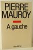 A GAUCHE.. MAUROY (Pierre)