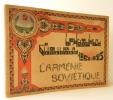 L'ARMENIE SOVIETIQUE 1920-1945.. [ARMENIE]  FRONT NATIONAL ARMENIEN