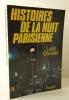 HISTOIRES DE LA NUIT PARISIENNE (1940-1960). . CHEVALIER  (Louis).