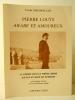 PIERRE LOUŸS ARABE ET AMOUREUX.. [LOUŸS (Pierre)]  GHLAMALLAH (Fathi)