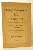 JACQUES JASMIN. L'homme. L'oeuvre.  Catalogue de l'exposition organisée par la Société de bibliophiles de Guyenne, à l'occasion du centenaire des ...